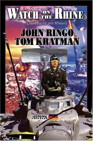 Watch on the Rhine by John Ringo