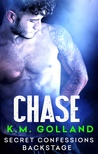 Chase (Secret Confessions: Backstage #1)