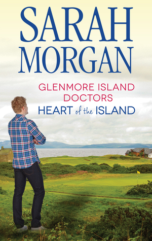 Glenmore Island Doctors: Heart Of The Island/A Bride For Glenmore/Single Father, Wife Needed