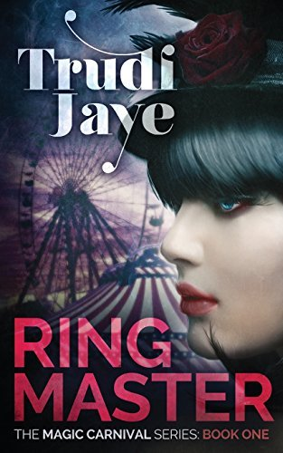 Ringmaster (The Magic Carnival #1)