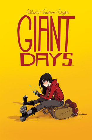 Giant Days, Vol. 1 by John Allison