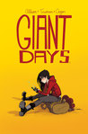 Giant Days, Vol. 1 (Giant Days, #1)