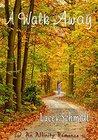 A Walk Away