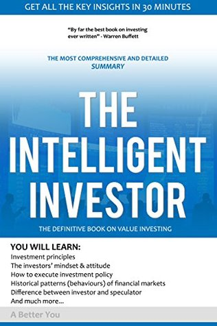The intelligent Investor by Benjamin Graham :Comprehensive Summary- Warren Buffett #1 Recommended Book In Investing