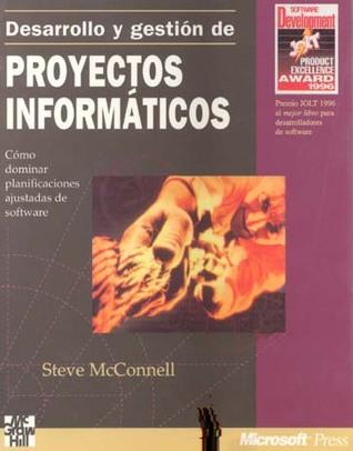 Ebook Desarrollo y Gestion de Proyectos Informáticos by Steve McConnell DOC!