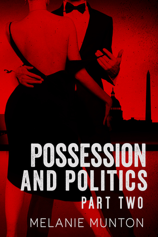 Possession and Politics: Part Two