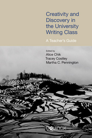 Creativity and Discovery in the University Writing Class A Teacher's Guide