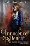 Innocence and Silence (The Lord Jester's Legacy, #3)