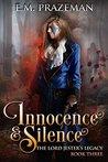 Innocence and Silence by E.M. Prazeman