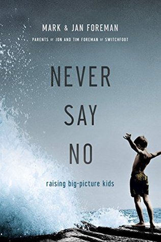 Never Say No by Mark Foreman