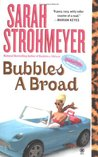 Bubbles A Broad (Bubbles Yablonsky, #4)