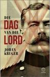 Die dag van die Lord by Johan Kruger