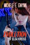 The Evolution of Elsa Kreiss (The Checkpoint, Berlin Detective, #2)