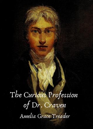 The Curious Profession of Dr. Craven