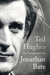 Ted Hughes: The Unauthorise...