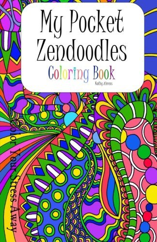 My Pocket Zendoodles Coloring Book: Color Your Stress Away
