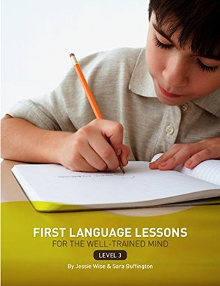 First Language Lessons for the Well-Trained Mind: Level 3 Instructor Guide