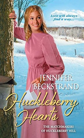Huckleberry Hearts(The Matchmakers of Huckleberry Hill 6) EPUB