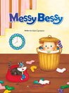 Messy Bessy (Caramel Tree Readers Level 1)