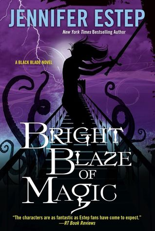 Book Review: Bright Blaze of Magic by Jennifer Estep