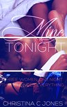 Mine Tonight by Christina C. Jones