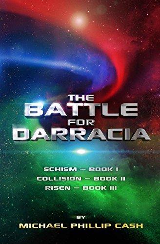 The Battle for Darracia Books I, II, III (The Battle for Darracia #1-3)