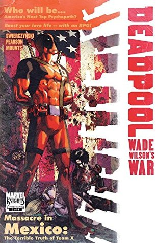 Deadpool: Wade Wilson's War #3