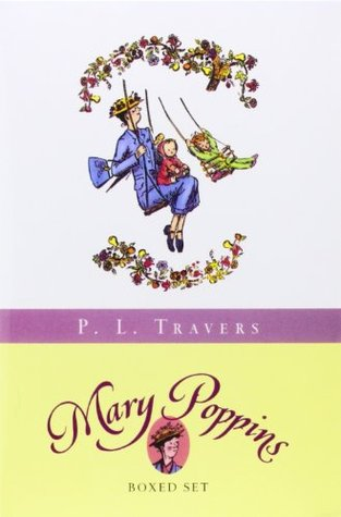 Mary Poppins Boxed Set: Three Enchanting Classics: Mary Poppins, Mary Poppins Comes Back, and Mary Poppins Opens the Door