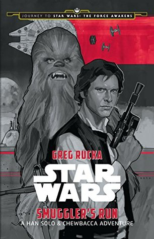 Smugglers Run: A Han Solo Adventure(Journey to Star Wars - The Force Awakens) EPUB