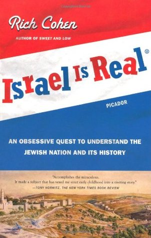 Israel Is Real by Rich Cohen