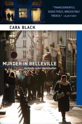 Murder in Belleville by Cara Black