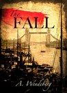 The Fall (Anna Kronberg Thriller #2)