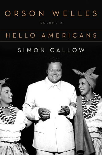 Orson Welles, Vol. 2: Hello Americans