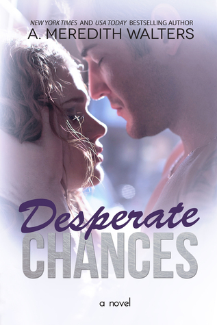 Desperate Chances