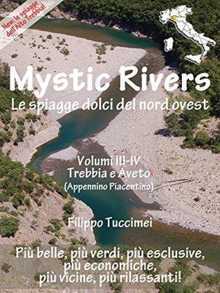 Mystic Rivers - Trebbia e Aveto