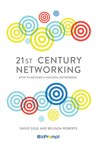 21st-Century Networking: How to Become a Natural Networker 978-1783962310 por David Sole PDF FB2