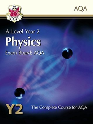 New A-Level Physics for AQA: Year 2 Student Book