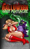 The Halloween Orgy Massacre