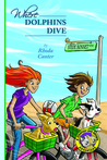 Where Dolphins Dive (Starfoot and Brown Adventures #3)