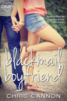 Blackmail Boyfriend by Chris  Cannon