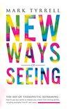 New Ways of Seein...