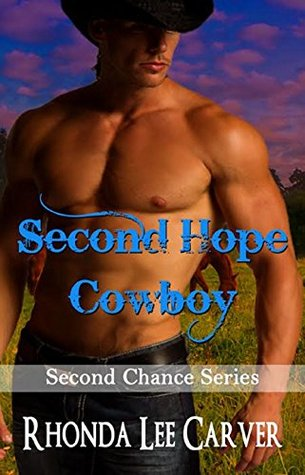 Second Hope Cowboy(Second Chance 7)