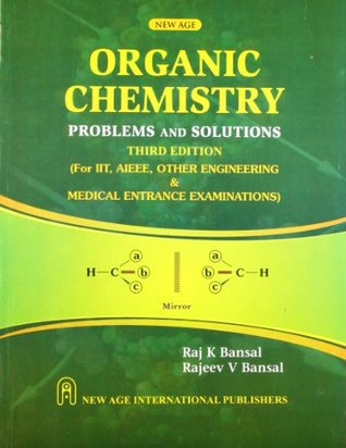 Organic Chemistry : Problems and Solutions