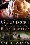 Goldilocks and the Three Bear Shifters (Bear-y Spicy Fairy Tales #1)