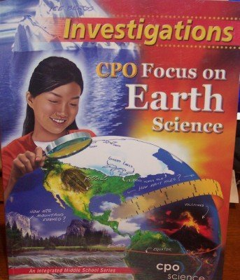 Focus on Earth Science: Investigations (An Integrated Middle School Series)