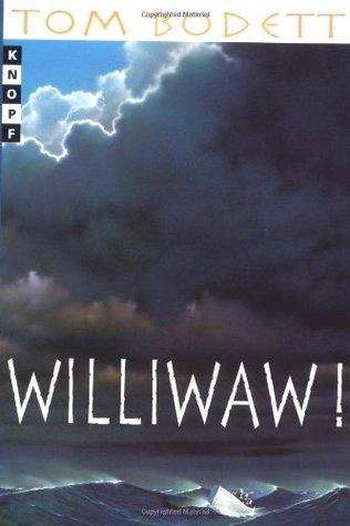 Williwaw! (Tom Bodett Adventure Series)