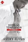 Dodging Temptation by Avery Flynn