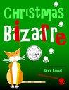 Christmas Bizarre (Mina Kitchen #2)