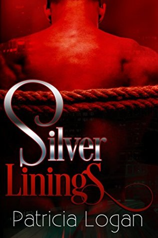 Silver Linings (Silver, #4) by Patricia Logan
