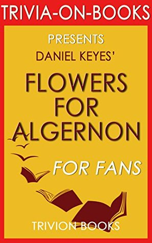 Flowers for Algernon (Trivia-On-Books)